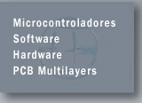 Microcontroladores - Software - Hardware - PCB Multilayers